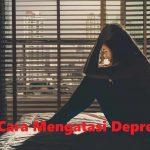 Cara Mengatasi Depresi Dengan Merubah Gaya Hidup Dan Perilaku